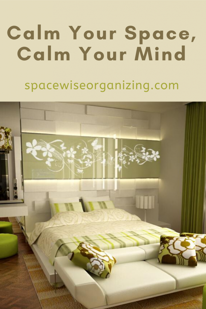 Calm Your Space, Calm Your Mind