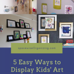 5 Easy Way to Display Your Kids' Art Work