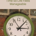 How to Organize Your Time So Life Feels Manageable