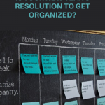 Is Your New Year's Resolution to Get Organized?