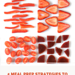5 Meal Prep Strategies to Simplify Your Life