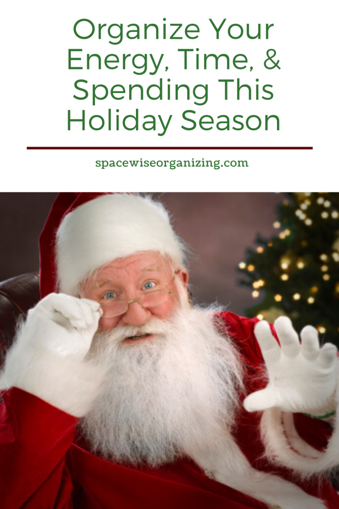 Organize Your Energy, Time, & Spending This Holiday Season