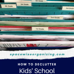 How to Declutter Kids' School Papers in 7 Steps
